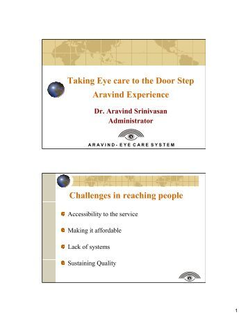 aravind eye hospital case study summary Cheap eye care for the needy in south india  the subject of a harvard business  school case study, has earned it admirers around the world.