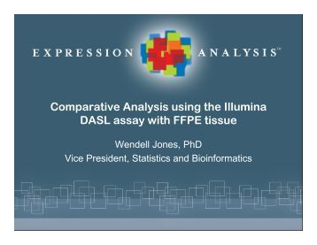 Comparative Analysis using the Illumina DASL assay with FFPE ...