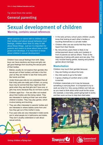 child development and sexual behavior 16 children's sexual development and personal safety a guide for parents on typical sexual behaviors and how to teach about personal safety.