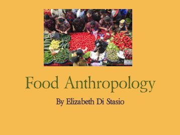 Archaeology and cultural anthropology for Anthropology of food and cuisine
