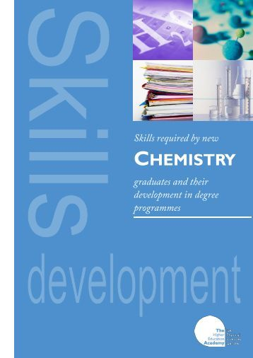 Skills required by new chemistry graduates - Higher Education ...