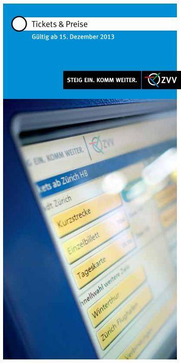 Tickets und Preise, gültig ab 15.12.2013 (PDF, 1.4MB) - ZVV
