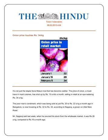 06.02.2013 A.M Onion price touches Rs. 34/kg It's not just the staple ...