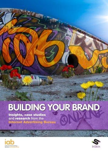 BUILDING YOUR BRAND - IAB UK
