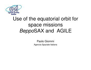 Use of the equatorial orbit for space missions BeppoSAX and AGILE