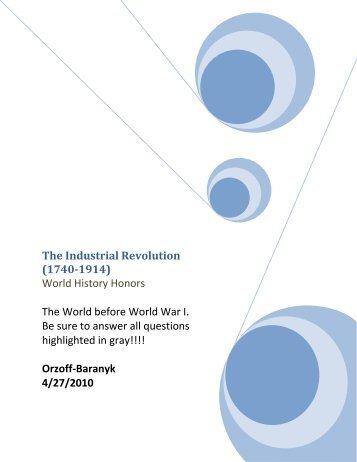 The Industrial Revolution (1740-1914)