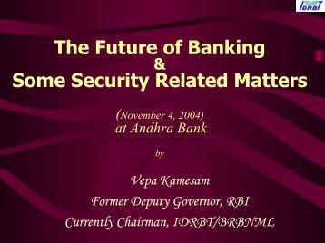 The Future of Banking-andhrabank-nov4-04.pdf - IDRBT