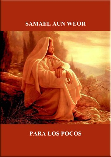 para los pocos - Iglesia Cristiana Gnóstica Litelantes y Samael Aun ...