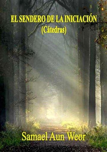Sendero de la iniciación, El - Iglesia Cristiana Gnóstica Litelantes y ...