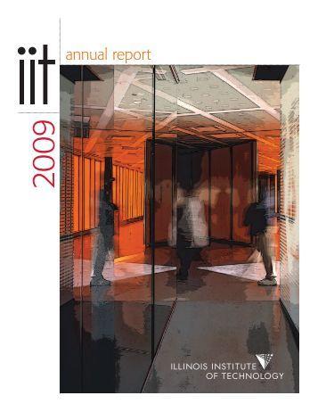 2009 Annual Report - Illinois Institute of Technology
