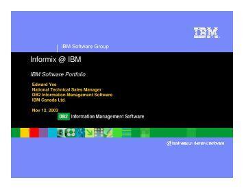 IBM and Informix software roadmap - International Informix Users ...
