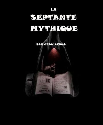 La Septante Mythique.