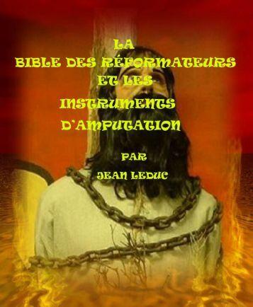 La Bible des Réformateurs et les instruments d'amputation.