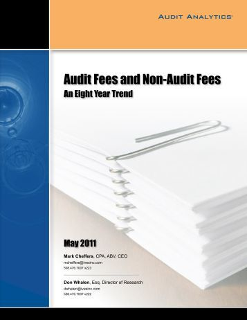 audit fee Audit fees for public companies rose 34% last year, reflecting in part the impact of completed mergers or acquisitions, according to a new survey by the trade group.