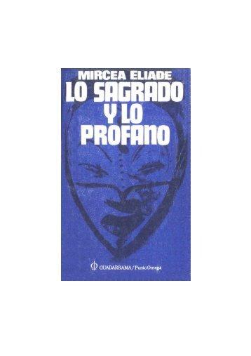 Eliade, Mircea - Lo profano y lo sagrado v1.1 - Universidad del Cauca