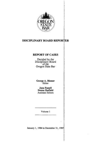 disciplinary board repor' report of cases - Oregon State Bar