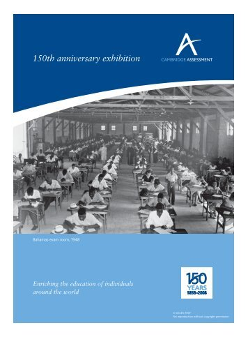 150th Anniversary Exhibition - Cambridge Assessment