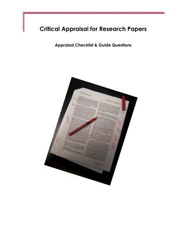 critically appraising research papers Research is the key contributor of professional development in many professions, particularly healthcare it allows practitioners to inform, adjust and monitor.