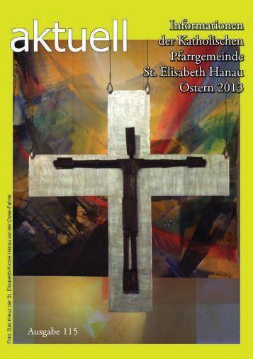 Aktuell115.pdf (Ostern 2013) - Katholische Pfarrgemeinde St ...