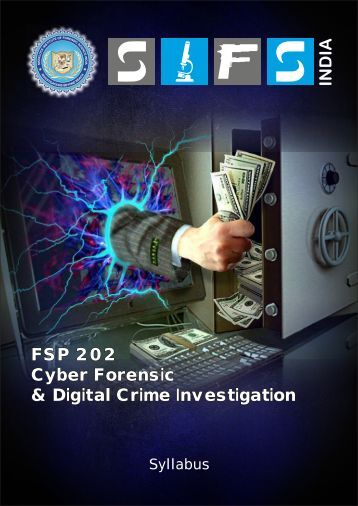 FSP 202 Cyber Forensic & Digital Crime Investigation