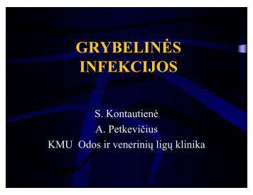 Grybelinės infekcijos, S. Kontautienė, A. Petkevičius