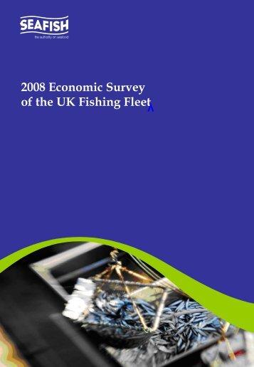 2008 Economic Survey of the UK Fishing Fleet - Seafish