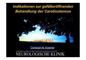 Indikationen zur gefäßeröffnenden Behandlung der Carotisstenose
