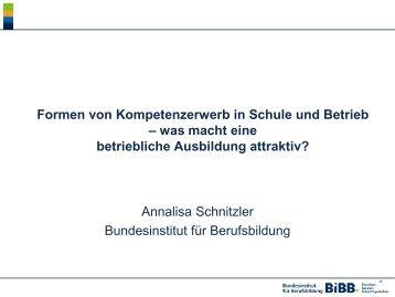 Formen von Kompetenzerwerb in Schule und Betrieb – was ... - BiBB