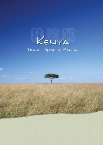 Kenya Travel Guide & Manual - International Luxury Travel Market