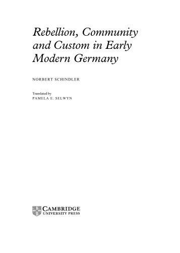 Rebellion, Community and Custom in Early Modern Germany