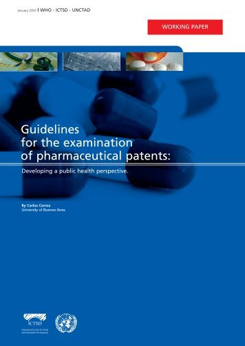 a study of pharmaceutical patents Patterns of innovation: a case study of us pharmaceutical industry for the purpose of the study the us pharmaceutical industry has been selected due to its pharmaceutical patents as drivers of innovation.