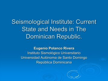 Seismological Institute: Current State and Needs in The ... - IRIS