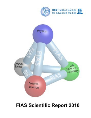 FIAS Scientific Report 2010 - Frankfurt Institute for Advanced Studies ...