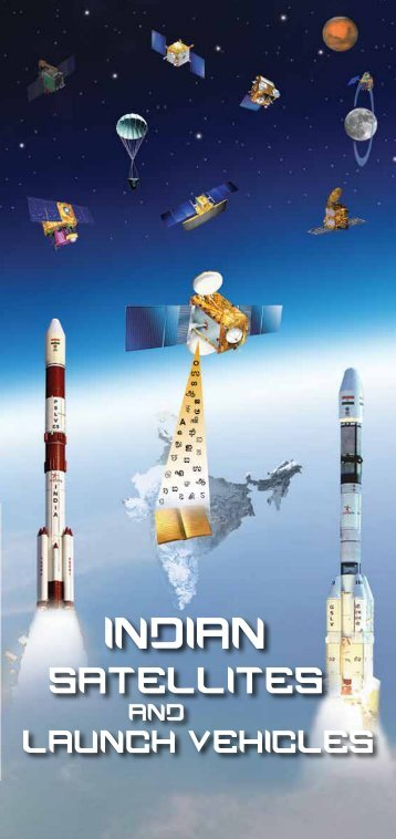 Indian Satellites And Launch Vehicles - ISRO