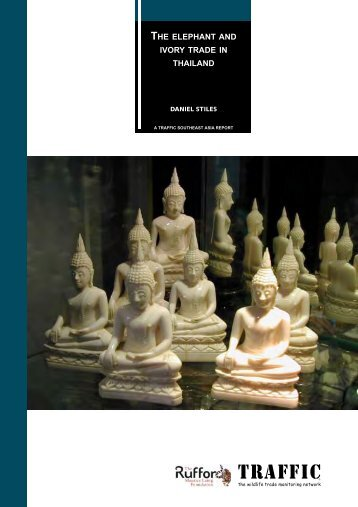 The elephant and ivory trade in Thailand (PDF, 800 KB) - Traffic