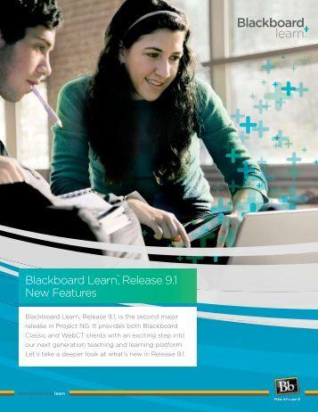 Blackboard Learn™, Release 9.1 New Features