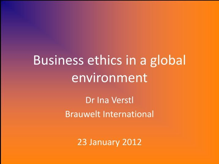 ethics and global business essay The relationship between corporate governance and business ethics keywords: business ethics  company's affairs in the prevailing global and competitive market.
