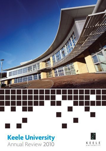 2010 Annual Review - Keele University
