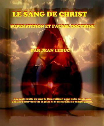 Le sang de Christ: superstition et fausse doctrine