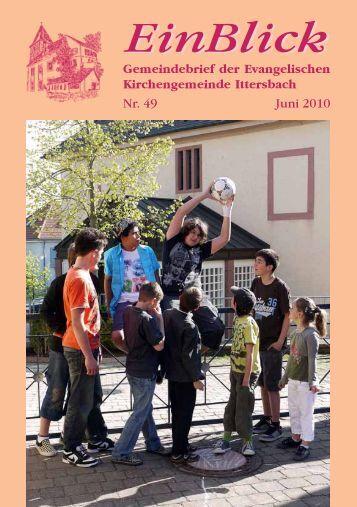 EinBlick Nr. 49, Juni 2010 - Evangelische Kirchengemeinde Ittersbach