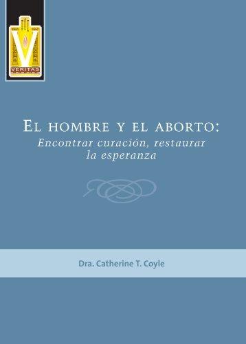 EL HOMBRE Y EL ABORTO: - Knights of Columbus, Supreme Council
