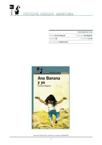 Ana Banana y yo - Alfaguara Infantil