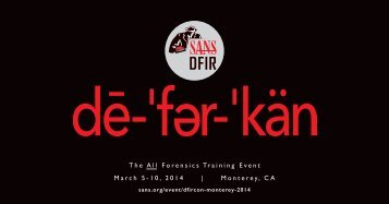 The All Forensics Training Event March 5-10, 2014 | Monterey, CA