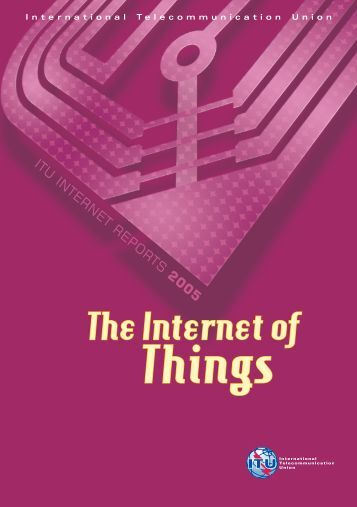 The-Internet-of-Things-2005.pdf - ITU