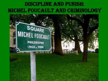 panopticism by michel foucault and schools as prisons Foucault saw panopticism as present in many institutions,  schools, military and secret  michel foucault.