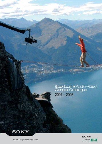 Broadcast & Audio-Video General Catalogue 2007 – 2008