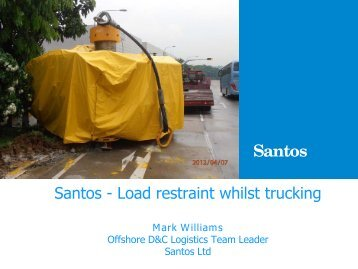 Load restraint whilst trucking - DrillSafe