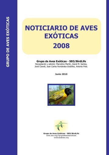 "NOTICIARIO DE AVES EXÃ""TICAS 2008 - SEO/BirdLife"