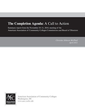 The Completion Agenda: A Call to Action - American Association of ...
