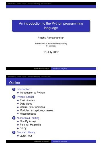 an introduction to python programming language Ed2go computer programming programming classes introduction to python 25 programming return to programming classes the python programming language was developed to provide a way to develop code that's easy to create and understand.